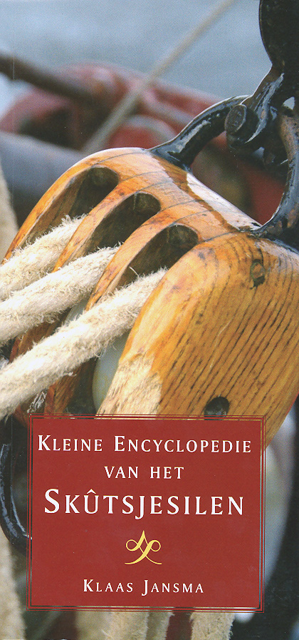 Kleine encyclopedie van het Skûtsjesilen