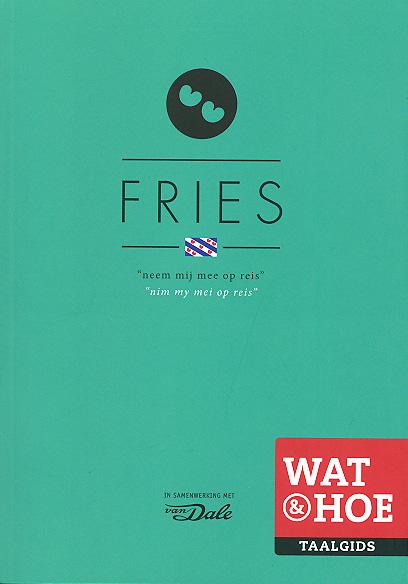 Wat en hoe Fries