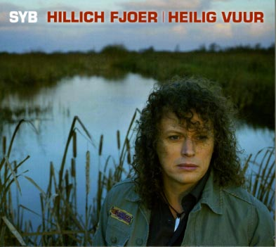 Syb: Hillich Fjoer / Heilig vuur