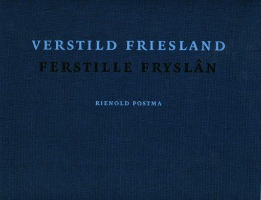 Verstild Friesland/Ferstille Fryslân