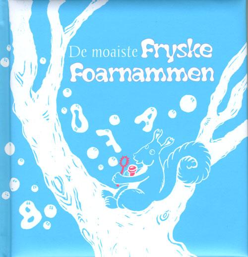 De moaiste Fryske foarnammen