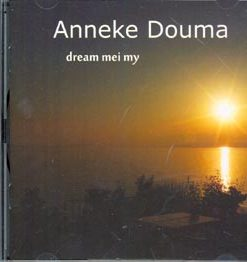 Anneke Douma - dream mei my