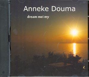 Anneke Douma - dream mei my