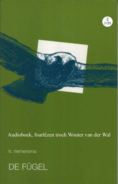 De fûgel - Audioboek