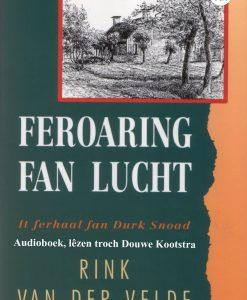 Feroaring fan lucht - Audioboek