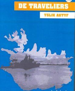 Yslik aktyf - De Traveliers - Audio