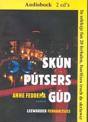 Skún pútsers gúd - Audioboek