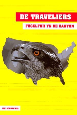 De Traveliers: Fûgelfrij yn de Canyon