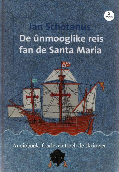 De ûnmooglike reis fan de Santa Maria - Audioboek