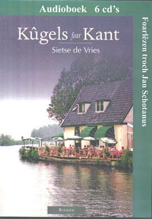 Kûgels foar Kant - Audioboek