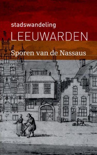 Stadswandeling Leeuwarden - Sporen van de Nassaus