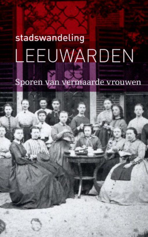 Stadswandeling Leeuwarden - Sporen van vermaarde vrouwen