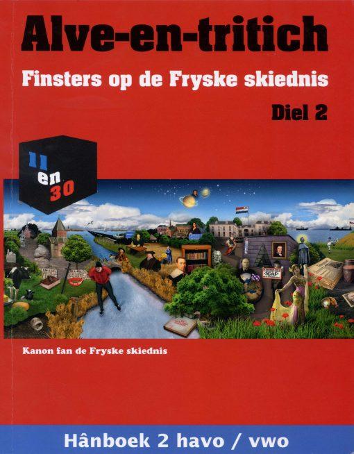 Alve-en-tritich; Finsters op de Fryske skiednis. Diel 2, Hânboek