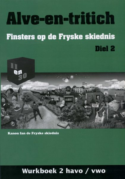 Alve-en-tritich; Finsters op de Fryske skiednis.Diel 2, Wurkboek
