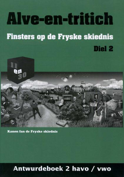 Alve-en-tritich; Finsters op de Fryske skiednis. Diel 2, Antwurdeboek