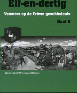 Elf-en-dertig; Vensters op de Friese geschiedenis. Deel 2, Antwoordenboek