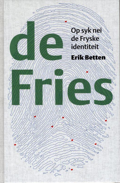 de Fries - Op syk nei de Fryske identiteit