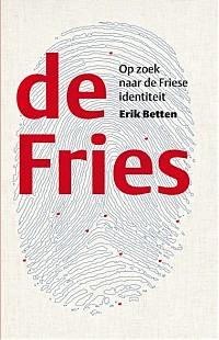 de Fries - Op zoek naar de Friese identiteit