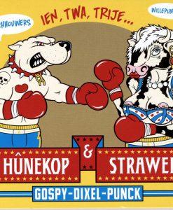 De Hûnekop & Strawelte - ien, twa trije...