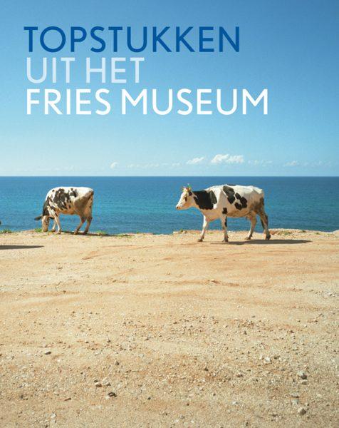 Topstukken uit het Fries Museum