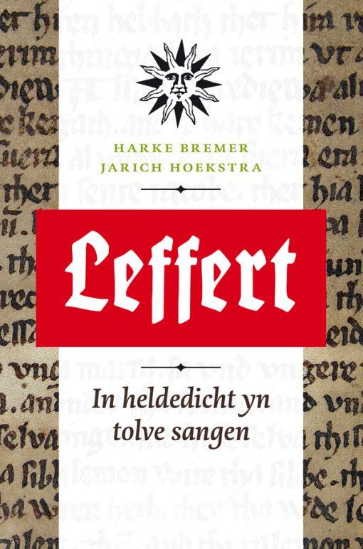 Leffert - In heldedicht yn tolve sangen