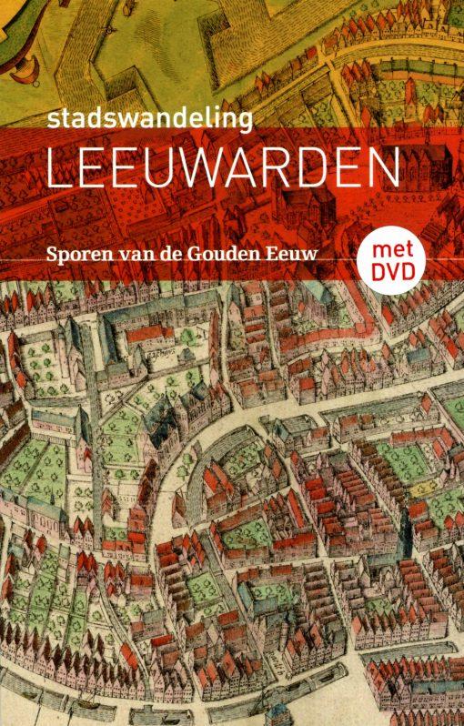 Stadswandeling Leeuwarden - incl. DVD