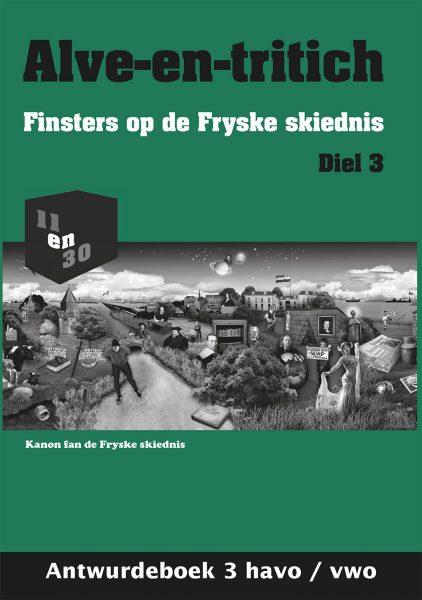 Alve-en-tritich; Finsters op de Fryske skiednis. Diel 3, Antwurdeboek