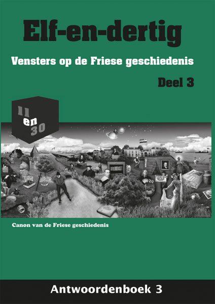 Elf-en-dertig; Vensters op de Friese geschiedenis. Deel 3, Antwoordenboek