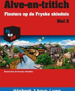 Alve-en-tritich; Finsters op de Fryske skiednis. Diel 3, Hânboek
