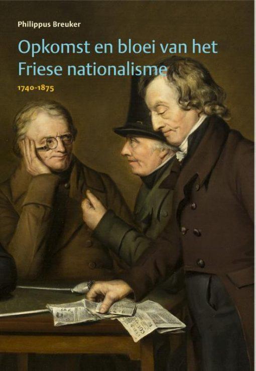 Opkomst en bloei van het Friese nationalisme