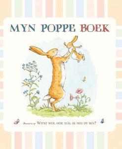 Myn poppe boek - Witst wol hoe mâl ik mei dy bin