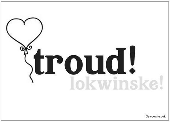 Troud! Lokwinske!