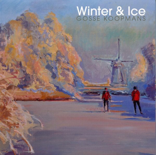 Winter & Ice Gosse Koopmans