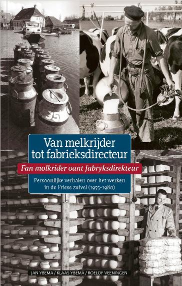 Van melkrijder tot fabrieksdirecteur