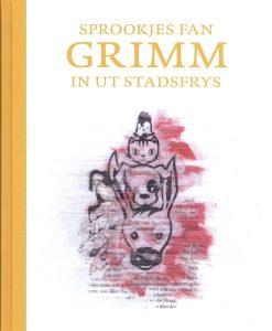 Sprookjes fan Grimm in ut Stadsfrys