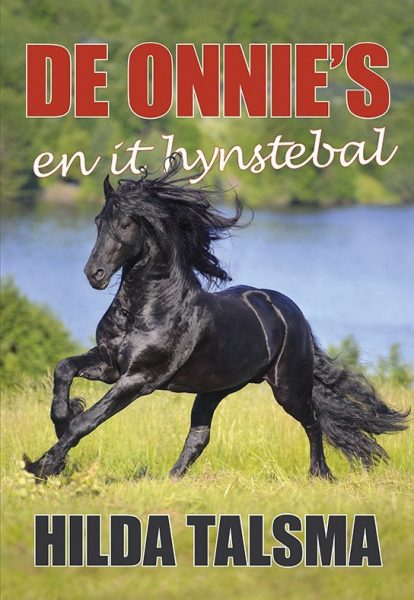 De Onnie's en it hynstebal