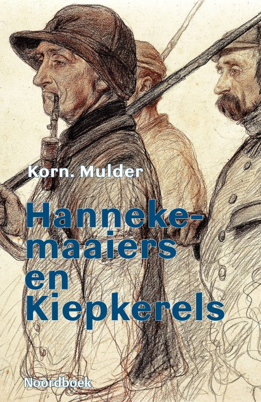 Hanneke-maaiers en Kiepkerels