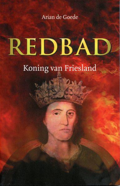 Redbad Koning van Friesland