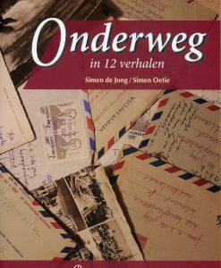 Onderweg in 12 verhalen - S. de Jong
