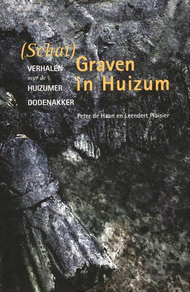 (Schat)graven in Huizum