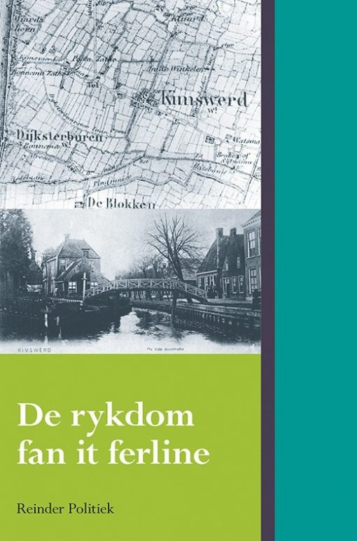 De rykdom fan it ferline
