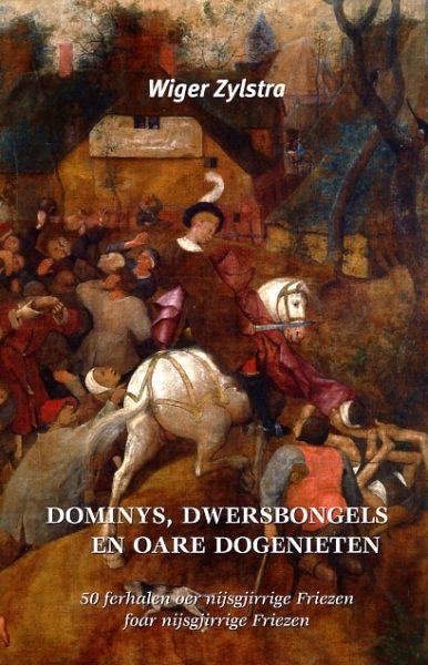 Dominys, dwersbongels en oare dogenieten