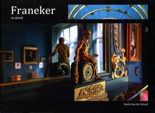 Franeker in detail - fotoboek