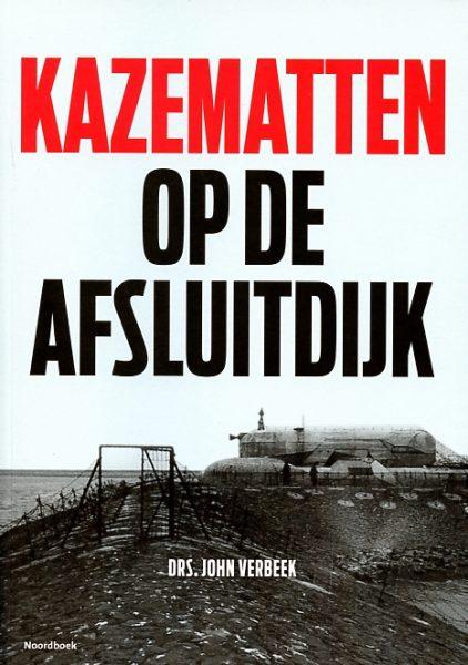 Kazematten op de Afsluitdijk