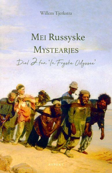 Mei Russyske Mystearjes diel 2