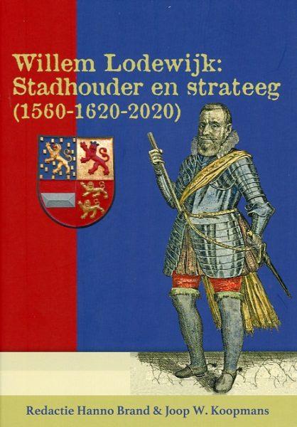 Willem Lodewijk stadhouder en strateeg