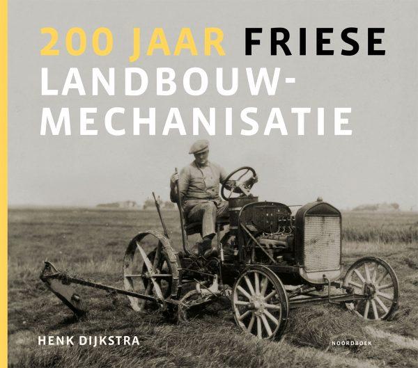 200 jaar Friese landbouworganisatie