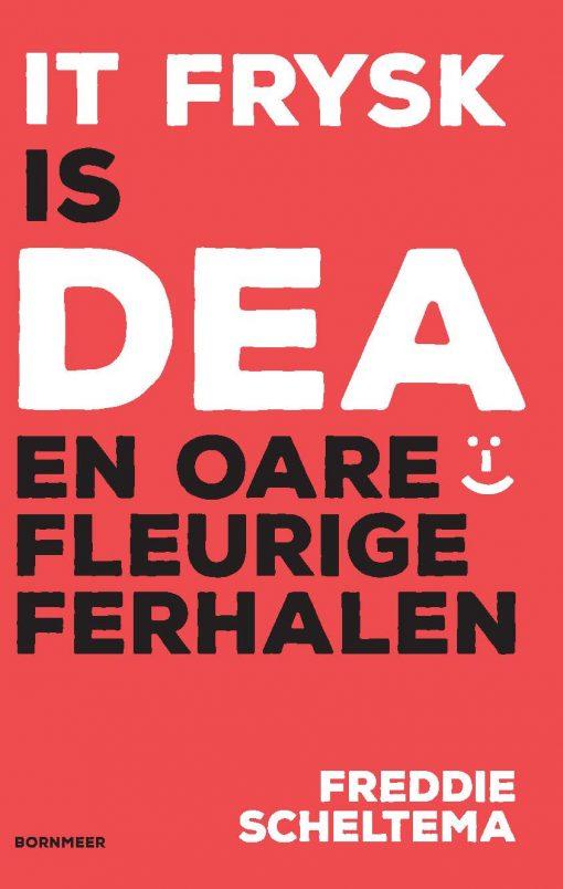 It Frysk is dea