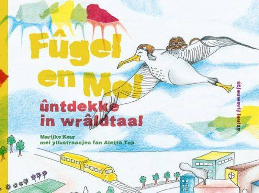 fugel-en-mol-untdekke-in-wraldtaal-marijke-keur-foarkant