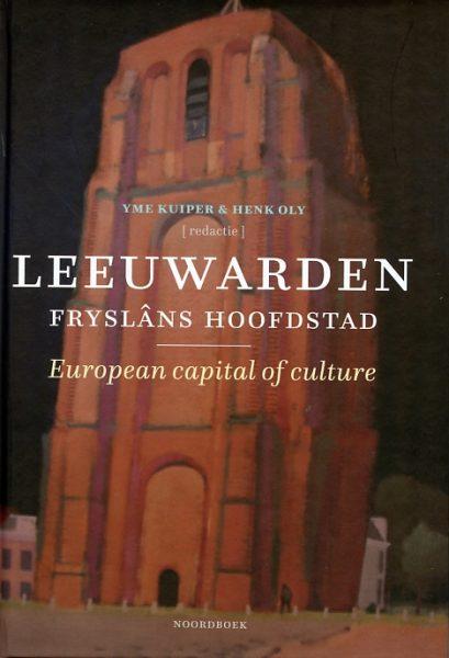 Leeuwarden Fryslâns hoofdstad